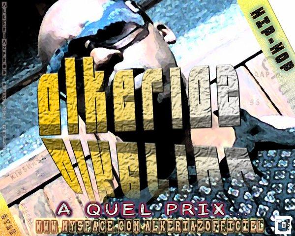 a venirs... / A QUEL PRIX ALKERIAZ (2013)