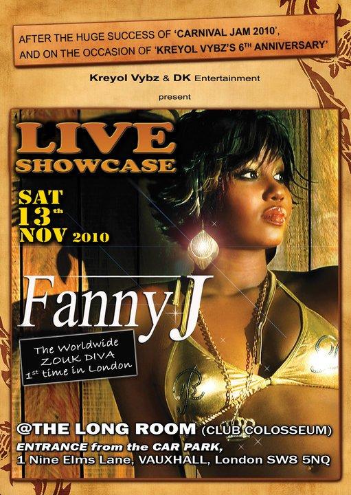 KREYOL VYBZ's 6th ANNIVERSARY with FANNY J, the ZOUK DIVA, Saturday 13th November 2010