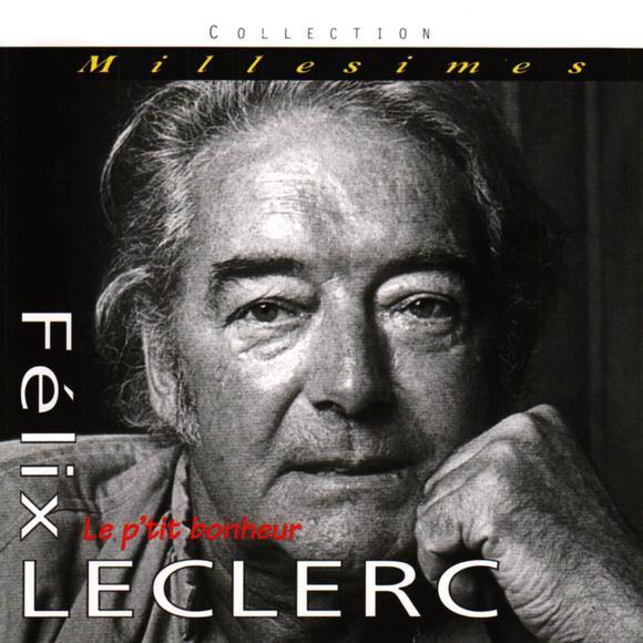 FELIX LECLERC  -  Le p'tit bonheur - 1948