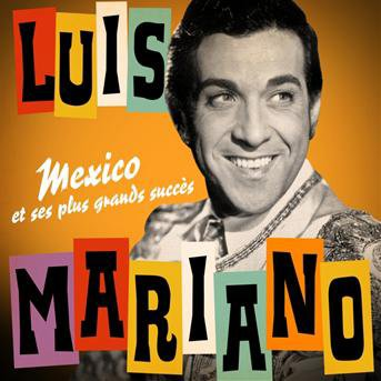 "1951  Luis Mariano - Mexico (Opérette ""Le Chanteur de Mexico"")"