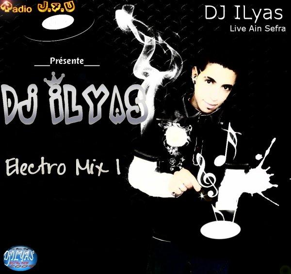 Dj ILyas - Electro Mix o1 ( 2013 )