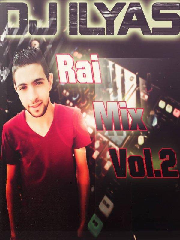 DJ ILyas 2015 - Rai Mix Vol 02