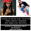 HEY SEXY FEAT Lil'Wayne Dee Jay Ronfa's REMIX