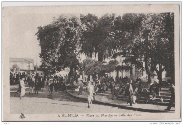 EL MILIA - Place du Marché et Salle des Fetes