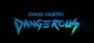 DAVID GUETTA ~  DANGEROUS /  NEWS NOVEMBRE 2014