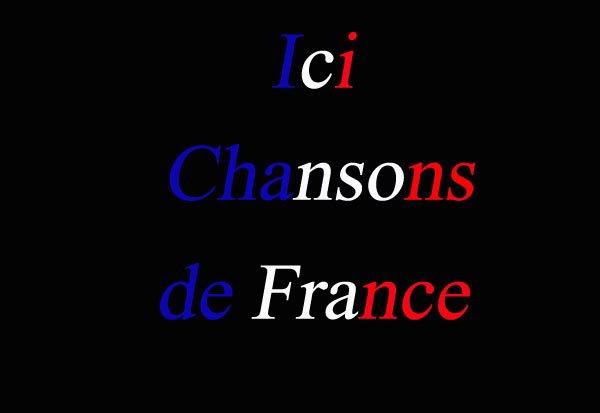 Ecouter des chansons Françaises
