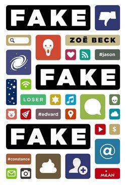 Critique livre : Fake, Fake, Fake! (Zoë Beck)