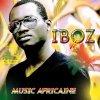 IBOZ ___extrait nouveau single___ Muzik Africaine