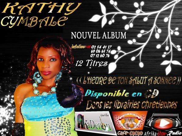 l heure de ton salut a sonnée / kath cymbale_fé lé koumi (2012)