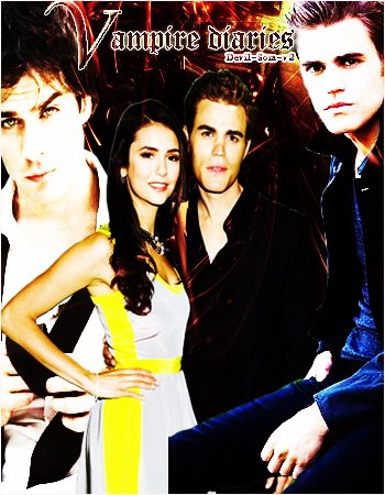 � S�rie__________ • The Vampire Diaries