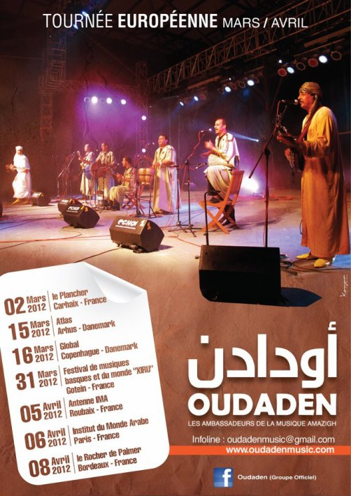 Oudaden : Tournée européenne mars/Avril 2012.