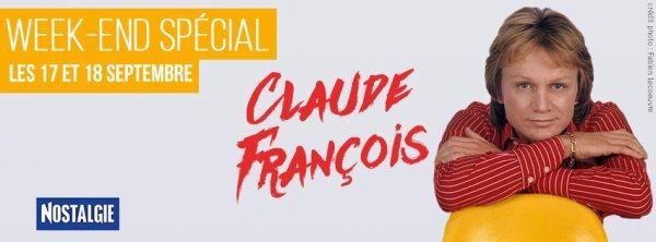 Week-End Sp�ciale Claude Fran�ois sur Nostaligie les 17 et 18 septembre