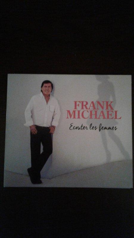 """Franck Michael """"Écoute Les Femmes"""" NOUVEL ALBUM 2016"""
