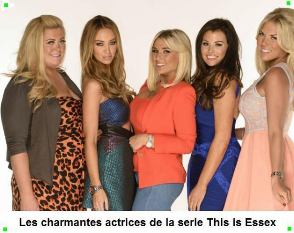 --------------------------=o(  Les charmantes actrices des la serie This in Essex !  )o=---------------------------