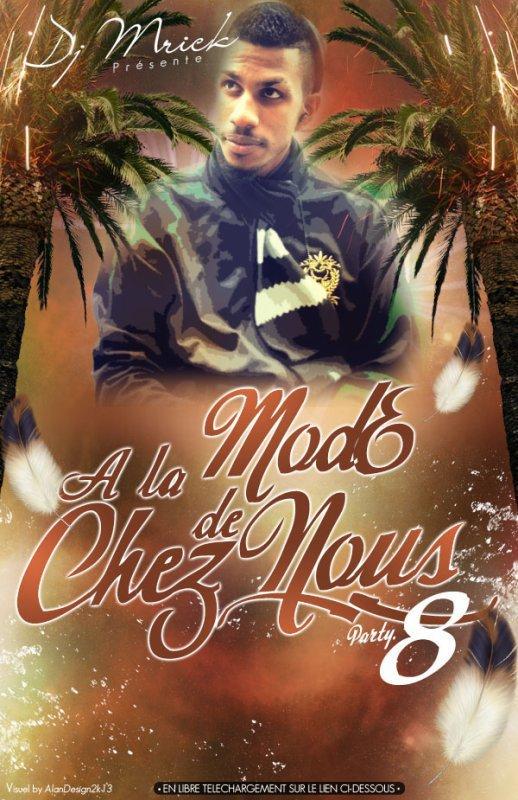 NEW-HIT974!!!! ALA MODE DE CHEZ NOUS party.8 (dj M'rick)