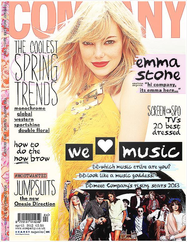 """Emma fait la couverture du magazine anglais """" Company """" du mois d'Avril 2013.   Emma y donnera une petite interview où elle raconte son amour pour Londres, son addiction aux jeanset dévoile quelques petites anecdotes quand elle était petite. Lisez : """" Quand j'étais petite, j'essayais vraiment de bronzer ( je viens de l'Arizona, qui est très ensoleillé et tous le monde sont très bronzé) de sorte que je n'étais pas vu comme une enfant """" bizarre """" pâle.  Je voulais faire partie du groupe """" cool """", mais j'ai appris assez tôt que je ne faisais que brûler. Alors je le faisait avec le spray bronzage, qui, malheureusement me faisait ressembler à une lépreuse ou bien comme si je venais de jouer dans la boue. """" . Voici quelques déclarations : """" Quand je suis blonde, je veux devenir rousse. Et quand je suis rousse, je veux devenir blonde. """" dit-elle à propos de la couleur de ses cheveux.   Texte rédigé par la webmiss merci de créditer en cas d'emprunt"""