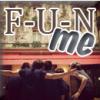 F-U-N-me