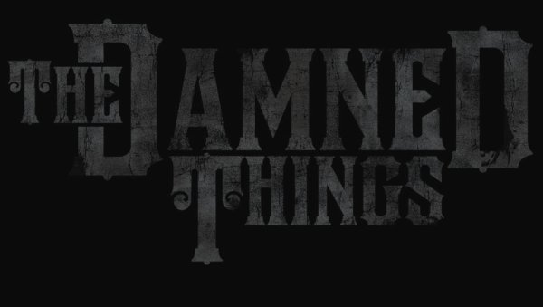 THE DAMNED THINGS + SELECTION VIDEO