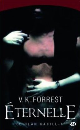 Série Le Clan Kahill de V.K. Forrest