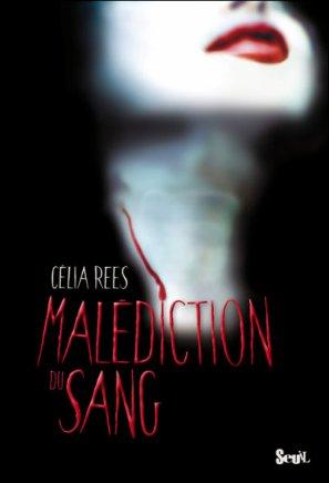 Malédiction du sang de Celia Rees