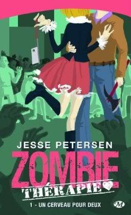 série zombie thérapie de jesse Petersen