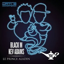 Black M feat Kev Adams / Le Prince Aladin (2015)
