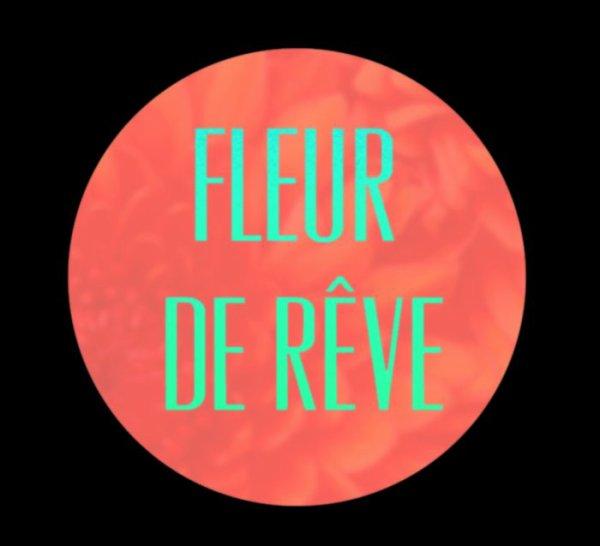 Bienvenue Sur FleurDeRevee