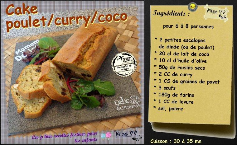 CAKE POULET / CURRY / COCO ( pour les enfants)