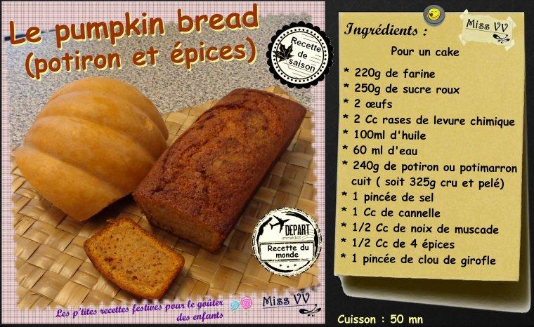 PUMPKIN BREAD ( cake au potiron et épices ) ( POUR LES ENFANTS )
