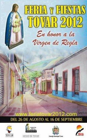 AFICHE OFICIAL FERIAS Y FIESTAS TOVAR 2012
