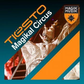 Single Tiesto Circus Magikal