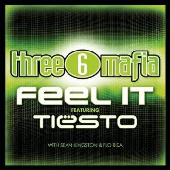 Album Three 6 Mafia Vs. DJ Tiesto With Sean Kingston And Flo Rida - Feel It (Promo)