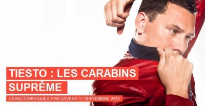 Interviews / Tiesto : Les carabins supreme