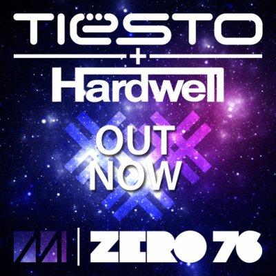 Tiesto & Hardwell – Zero 76 – OUT NOW!