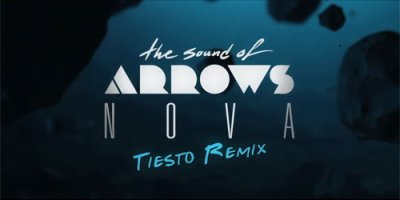 The Sound of Arrows – Nova (Tiësto Remix)