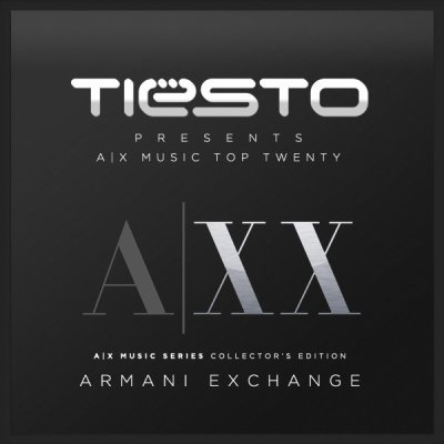 Tiësto Presents: A|X Music Top Twenty (A|X Music Collectors Edition)