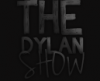 TheDylanShow