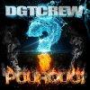 Dgt-Crew-Officiel