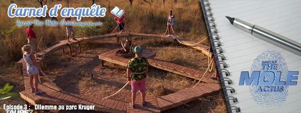 #DEBRIEF : Carnet d'enqu�te - Episode 3 : Dilemme au parc Kruger
