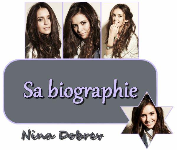 nina dobrev biographie