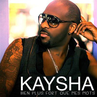 Kaysha - Bien plus fort que mes mots - zouk 2011  (2011)