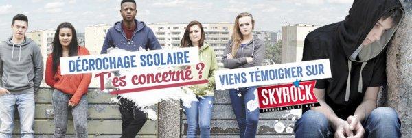 Décrochage scolaire : raconte ton expérience sur Skyrock !