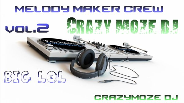 Vol.2 / Melody_Maker_Crew_Craz�_moze_Ze-Frackass (2013)