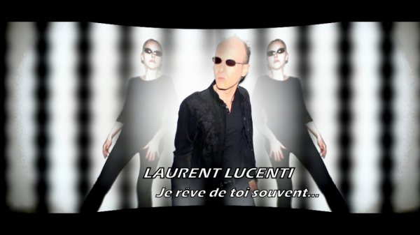 "News Music video by Laurent Lucenti performing "" Je r�ve de toi souvent "","
