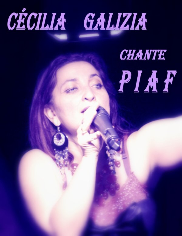 spectacle C�cilia Galizia Chante Piaf