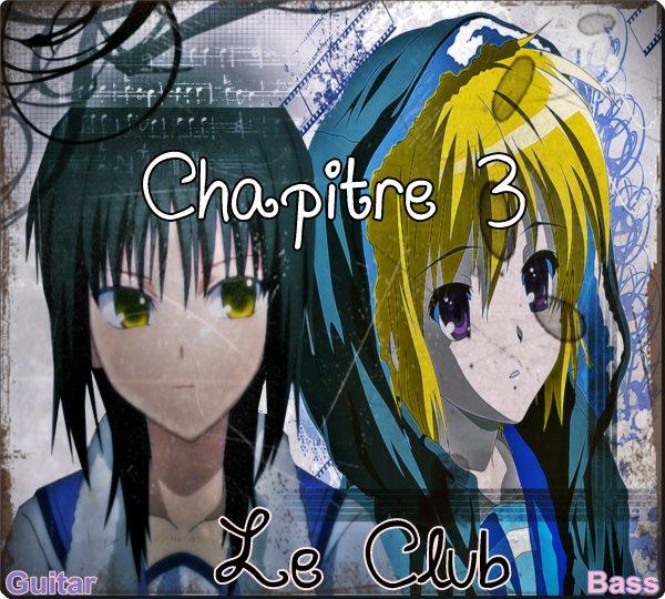 Chapitre 3: Le club