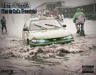 1 �re CEPLA _ Freestyle L'eau de CACA _by PH3NO / 1 �re CEPLA _ Freestyle L'eau de CACA _by PH3NO (2016)