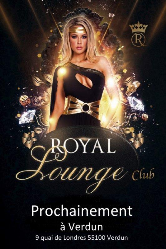 Ouverture prochainement du Royal Lounge Club Verdun