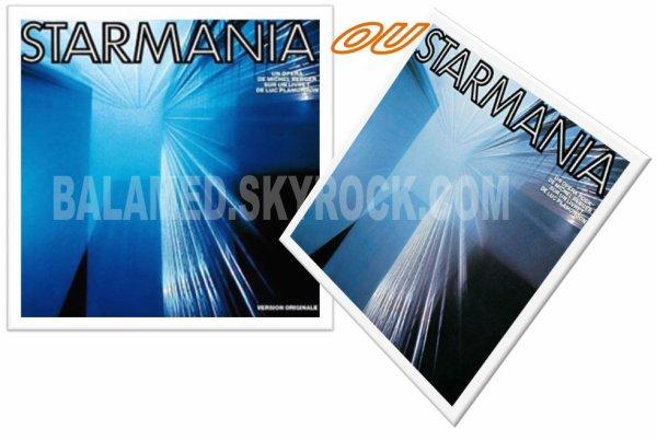 STARMANIA ou STARMANIA (Partie 1/2)