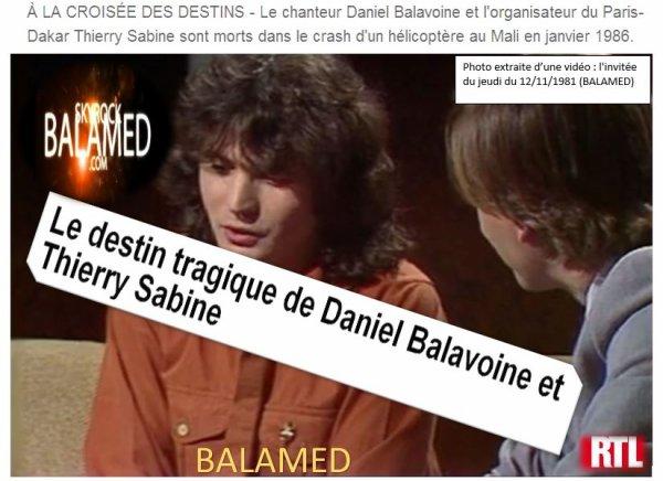 Le destin tragique de Daniel Balavoine et Thierry Sabine sur le site de RTL